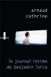 Le journal intime de Benjamin Lorca